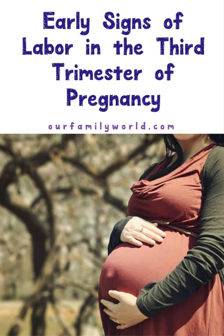The end of your pregnancy is here! Learn the Early Signs of Labor in the Third Trimester of Pregnancy so you can be well prepared, panic free and ready for your baby!