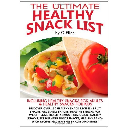The Ultimate Healthy Snack List Book Review