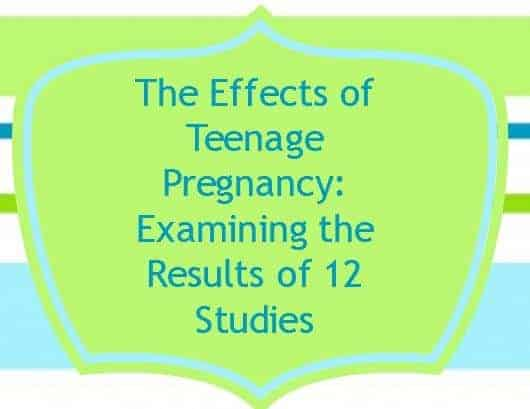 Effects of Teenage Pregnancy