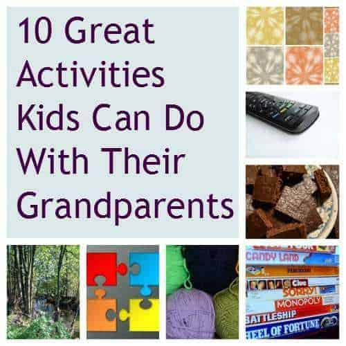 10 Activities Kids Can Do With Grandparents