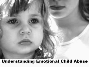 Understanding Emotional Child Abuse