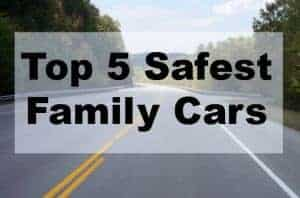 Top 5 Safest Family Cars