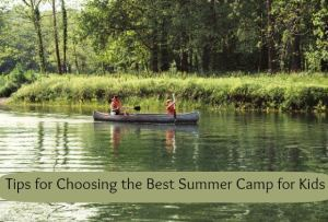 Choose the Best Summer Camps