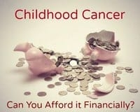 Your child has cancer, can you afford it?