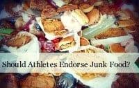 Childhood Obesity: Should athletes endorse junk food?