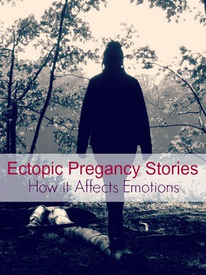 Ectopic Pregnancy Stories