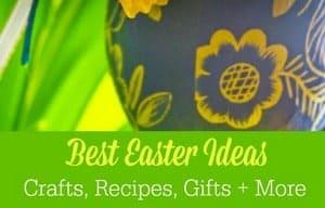 Best Easter Ideas