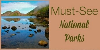 Must-See National Parks