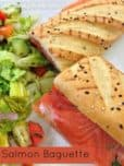 SALMON BAGUETTE SANDWICH Recipe