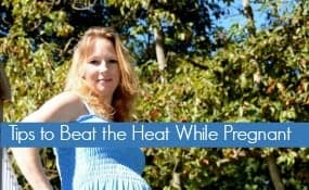 Tips to beat the heat while pregnant