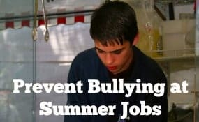 Prevent Bullying at Summer Jobs