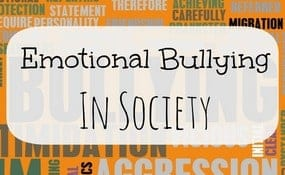 Emotional Bullying In Society