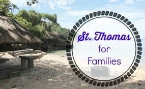 St. Thomas for a family vacation