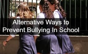 4 alternative ways to prevent bullying in schools