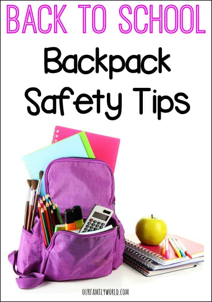 Back To School Backpack Safety Tips | OurFamilyWorld