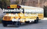Back to school safety tips are something that every parent needs as we get closer to the return to school. Every time we send our kids back to school, it feels as though there are new potential dangers to worry about.