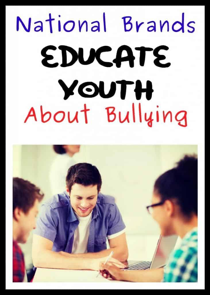 National Brands Educating Youth About Bullying