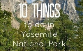 10 things to do in Yosemite National Park