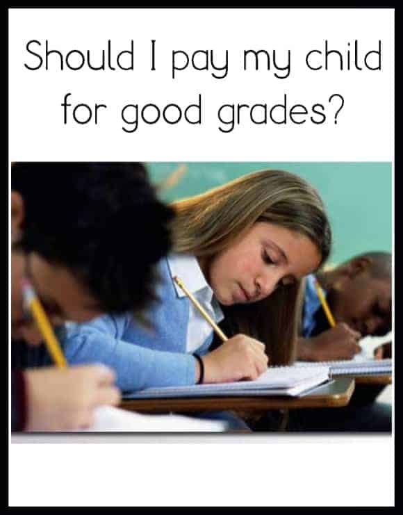 should-i-pay-my-child-for-good-grades