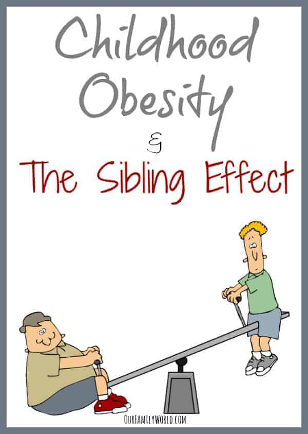 Childhood Obesity & The Sibling Effect- OurFamilyWorld
