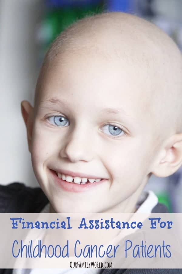 Financial Assistance For Childhood Cancer Patients | OurFamilyWorld.com