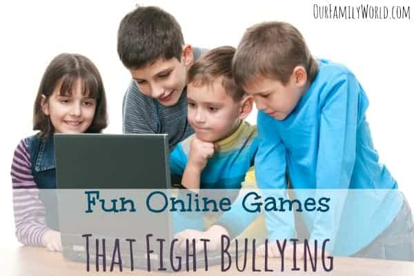 Fun Online Games That Fight Bullying