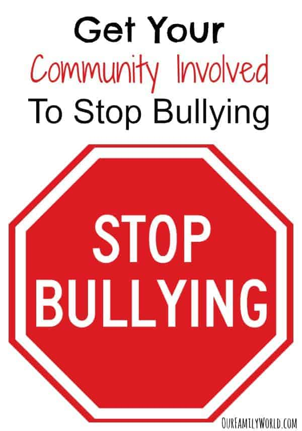 Get Your Community Involved To Stop Bullying