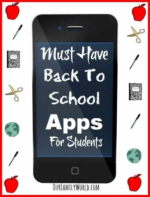 Must Have Back to School Apps for Students | OurFamilyWorld.com