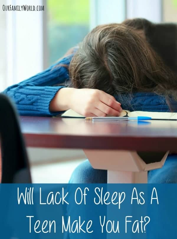 Will Lack Of Sleep As A Teen Make You Fat?