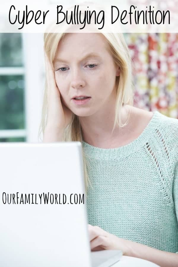 Cyber Bullying Definition | What is Cyber Bullying & How Does it Affect Kids? | OurFamilyWorld.com