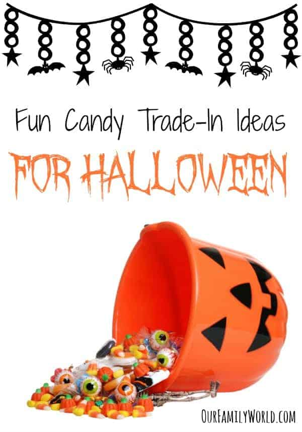 Fun Candy Trade-In Ideas For Halloween | OurFamilyWorld.com