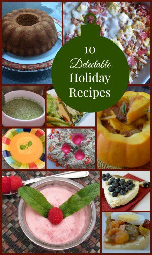 10 Holiday Recipes and Holiday Desserts that will Make Your Guest Drool