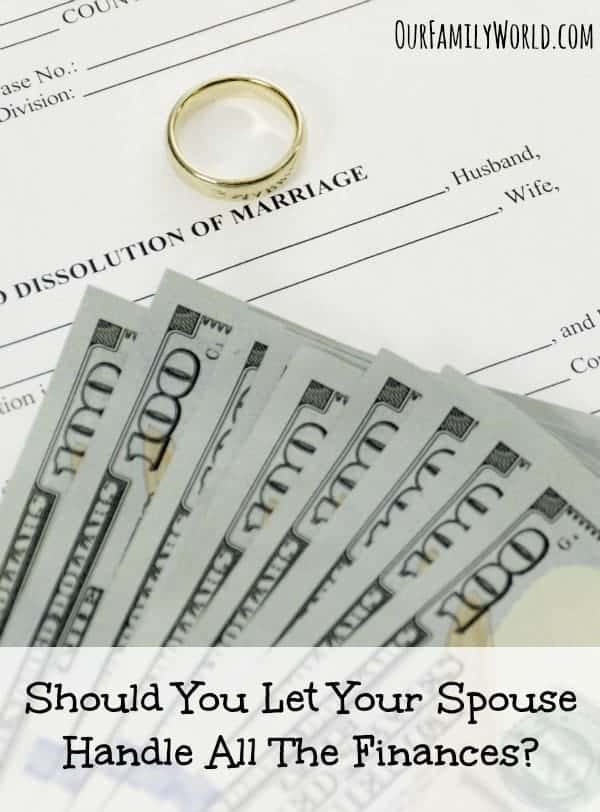 Should You Let Your Spouse Handle All The Finances