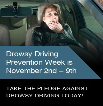 Take the Pledge Against Drowsy Driving & Keep Your Family Safe