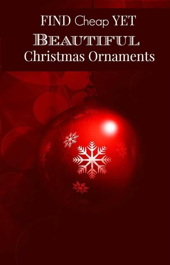 Tips for Finding Gorgeous Cheap Christmas Ornaments: Finding cheap ornaments doesn't mean giving up on a beautiful tree! Christmas comes but one time year.  Decorations can cost a pretty penny.