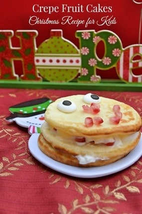 Christmas Recipes for Kids: Festive Fruit Crepe Cake fruit cake