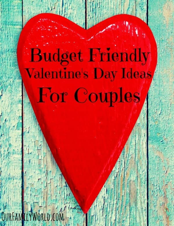 Check out our favorite Budget Friendly Valentine's Day Ideas For Couples! You don't have to spend a fortune to enjoy a romantic evening together!