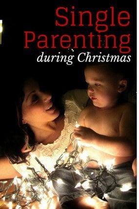 Handling Christmas as a Single Parent
