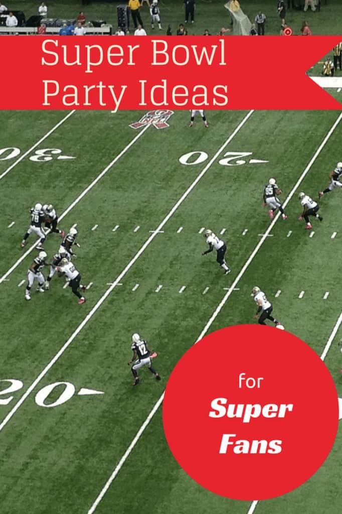 super-bowl-party-suggestions-super-fans
