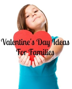 Fun Ways to Celebrate Valentine's Day as a Family