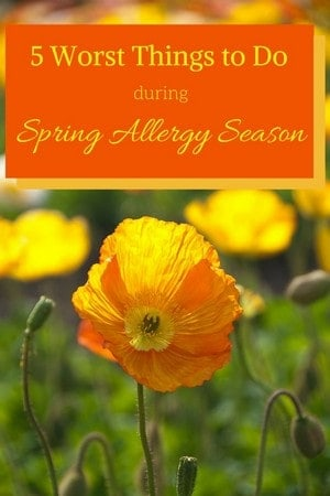 worst things to do during spring allergy season