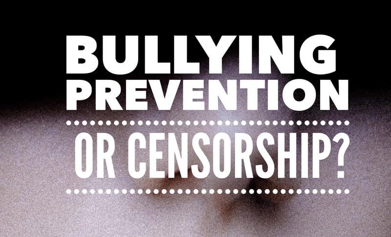 bullying prevention or censorship