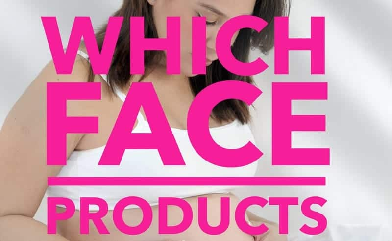 Which face products are safe during pregnancy to fight back against common skin care concerns like acne, mask of pregnancy and more? Read more to find out!