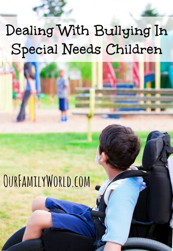 Dealing With Bullying In Special Needs Children