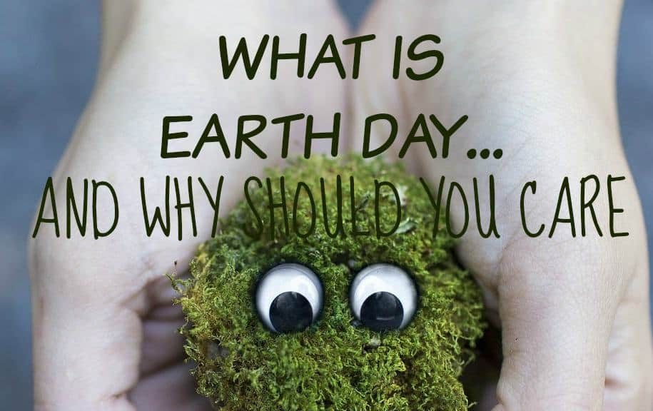 Many people have heard of Earth Day, but do you REALLY know what it is and WHY it matters so much? Find out exactly what Earth Day means and why we have it!