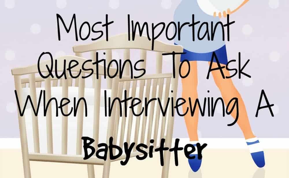 Babysitter interview questions