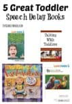 5 Great Toddler Speech Delay Books