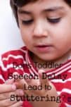 Wondering if toddler speech delays and stuttering go hand-in-hand? We have the answer for you along with parenting tips on how to help your child.