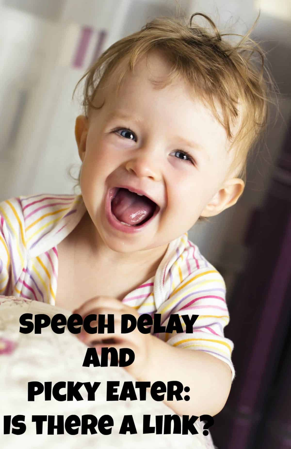 Wondering if there is a link between a toddler speech delay and your child being a picky eater? Check out the results of our research and find out!
