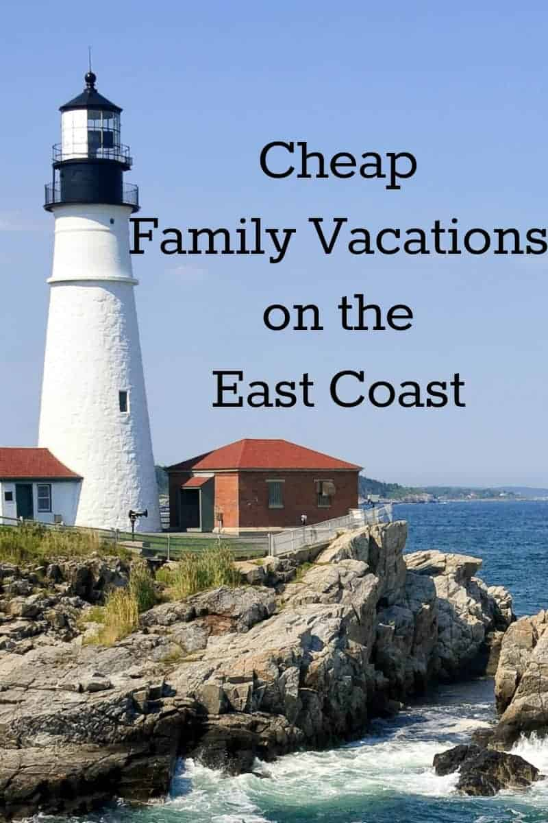 Cheap family vacations on the east coast for Places to go on vacations